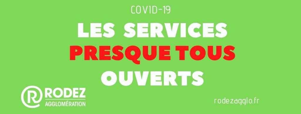 COVID 19 : les services presque tous ouverts